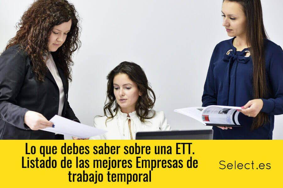 Las mejores ETT. Guía de las empresas de trabajo temporal