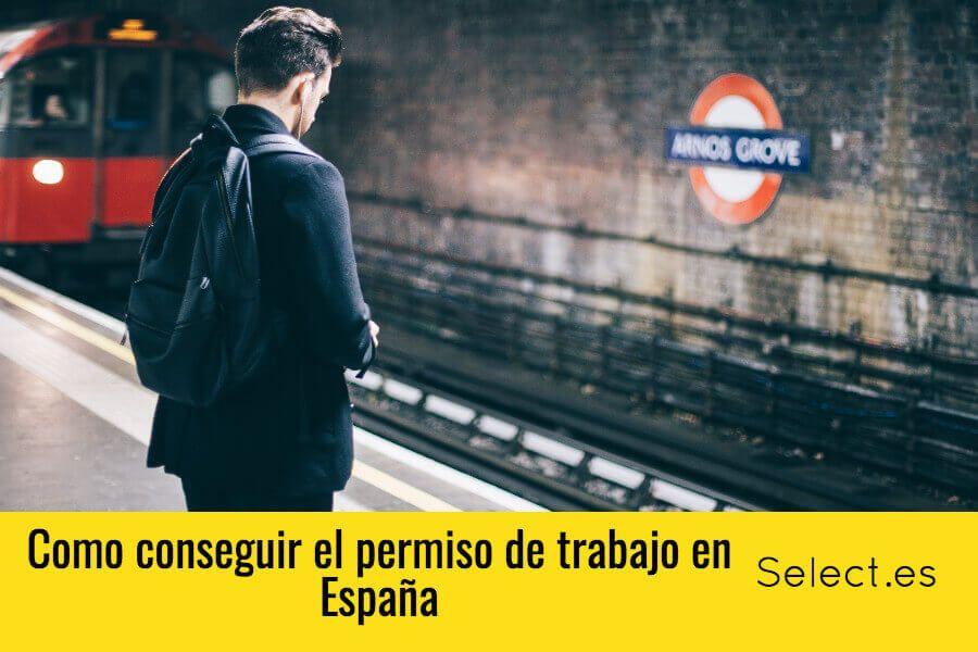 Conseguir el permiso de trabajo y residencia en España