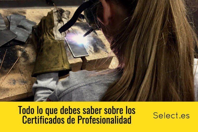 Certificados de Profesionalidad. Todo lo que debes saber