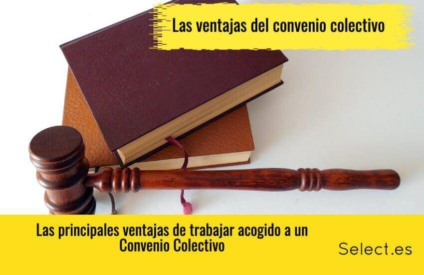 ¿Qué son los convenios colectivos?