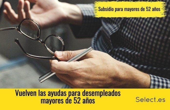 ayudas y subsidios para desempleados mayores de 52 años